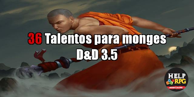 36 Talentos para monges - D&D 3.5