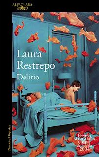 Delirio- Laura Restrepo