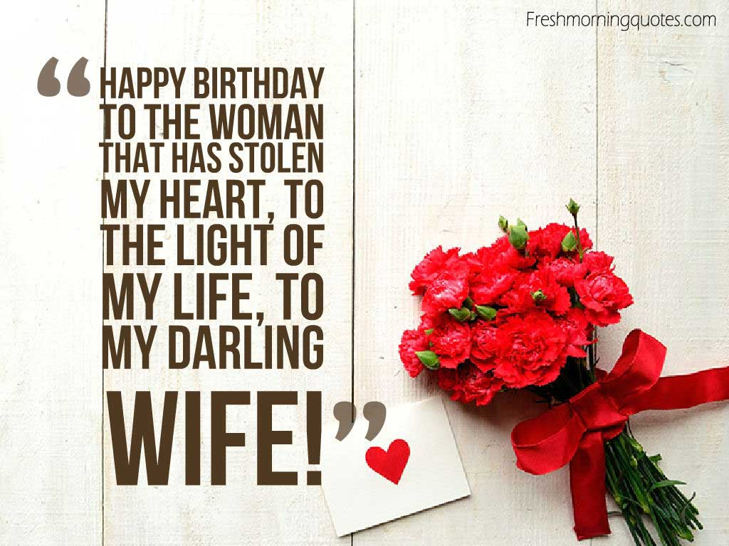 50 romantic birthday wishes for wife freshmorningquotes happy birthday to the women that stole my heart m4hsunfo