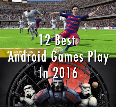 12 Best Android Games Play In 2016