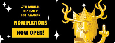 Designer Toy Awards 2016 - The 6th Annual Designer Toy Awards Nominations Are Open Now!