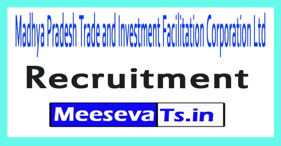 Madhya Pradesh Trade and Investment Facilitation Corporation Ltd MPTRIFAC Recruitment