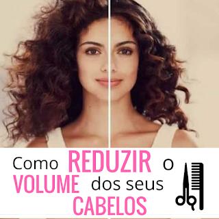 Como diminuir o volume dos cabelos sem química