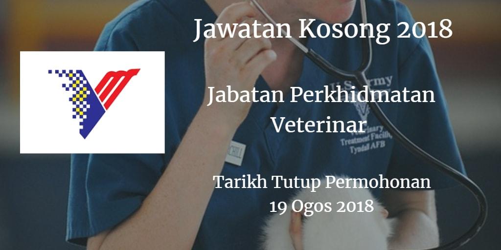 Jawatan Kosong Jabatan Perkhidmatan Veterinar 19 Ogos 2018
