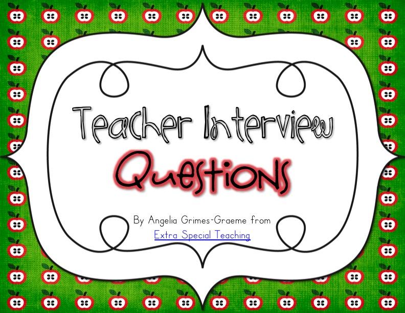 Extra Special Teaching Teacher Interview Questions - interview questions for teachers