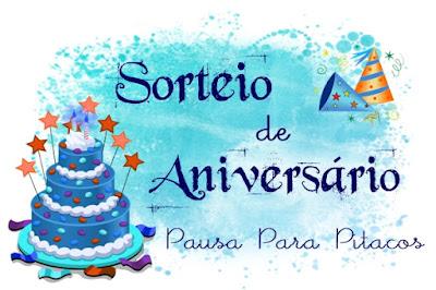 SORTEIO #46 - SORTEIO DE ANIVERSÁRIO PAUSA PARA PITACOS