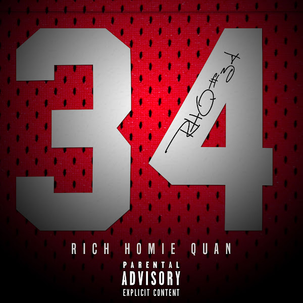 Rich Homie Quan - 34 - Single Cover