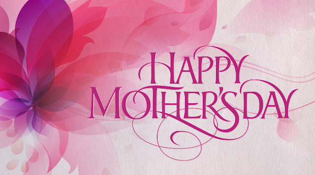 happy mothers day pics, mothers day wishes pics, mother's day sayings