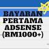 Bayaran Pertama Dari Adsense (RM1000+)