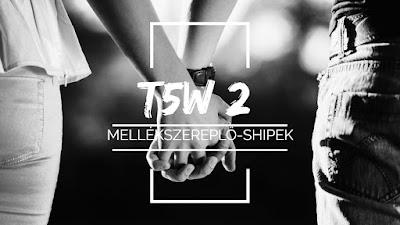 Top 5 Wednesday #2 - Mellekszereplo-shipek