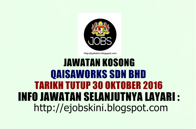Jawatan Kosong di Qaisworks Sdn Bhd Oktober 2016