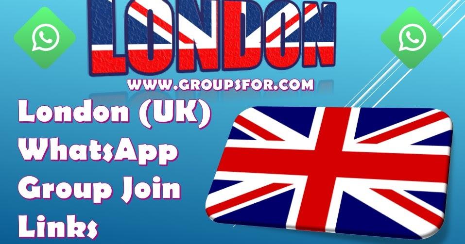 UK WhatsApp Group Join Links (2019) | Active London WhatsApp Group