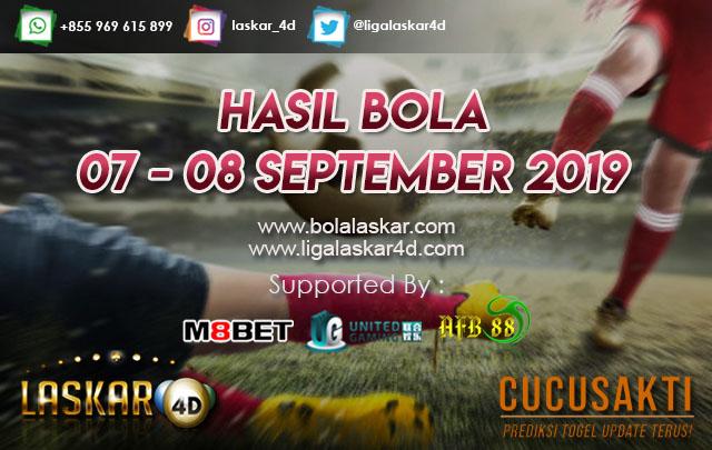 HASIL BOLA TANGGAL 07 – 08 September  2019
