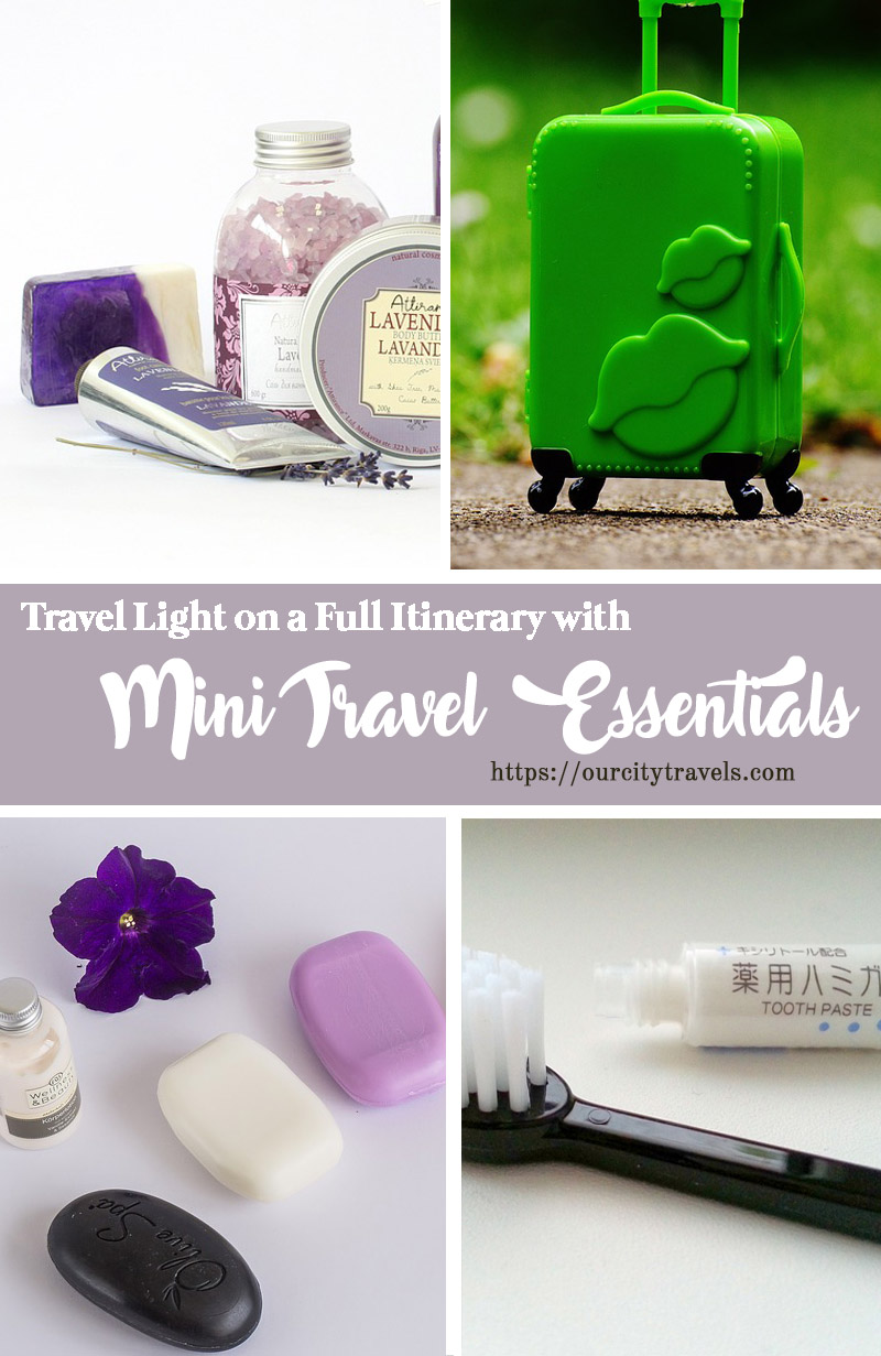 3 Hacks on How to Travel Light on a Full Itinerary with Mini Travel Essentials