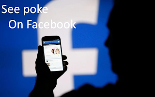 How to View Your Pokes On Facebook 2019 Updated