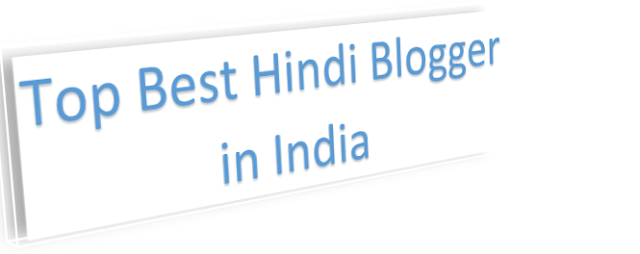 Top Best Hindi Blogger in India