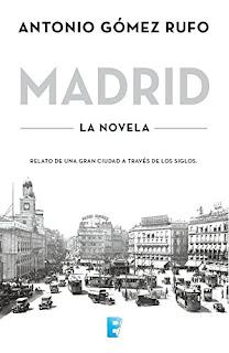 """""""Madrid"""" de Antonio Gómez Rufo"""