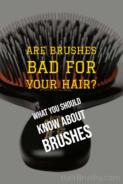 Are brushes bad for your hair