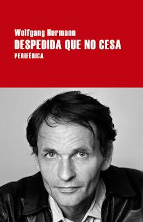 """""""Despedida que no cesa"""" - Wolfgang Hermann"""