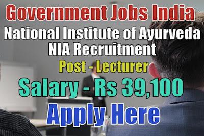 National Institute of Ayurveda NIA Recruitment 2017