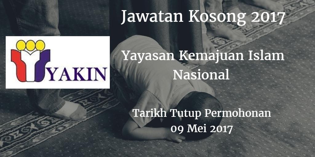 Jawatan Kosong Yayasan Kemajuan Islam Nasional 09 Mei 2017