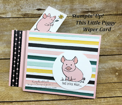 How to Make a This Little Piggy Wiper Card with How To Video created by Kay Kalthoff with Stamping to Share and Stampin' Up!