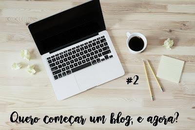 Quero criar um Blog! E agora? - #2