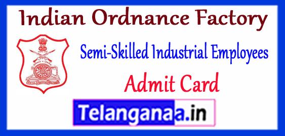 Indian Ordnance Factory Admit Card 2018 IE Semi Skill Gr C Expected Cutoff