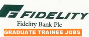 Trainee Recruitment @ Fidelity Bank Plc/ Graduate Digital Lab. Recruitment Guidelines.