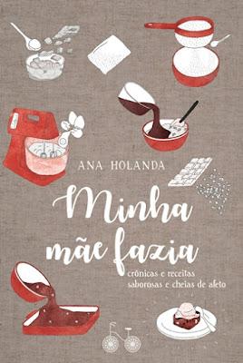 MINHA MÃE FAZIA (Ana Holanda)