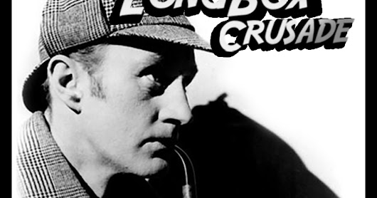 Longbox Crusade Presents: Saturday Matinee Theatre - Episode 001: 1954 TV's Sherlock Holmes