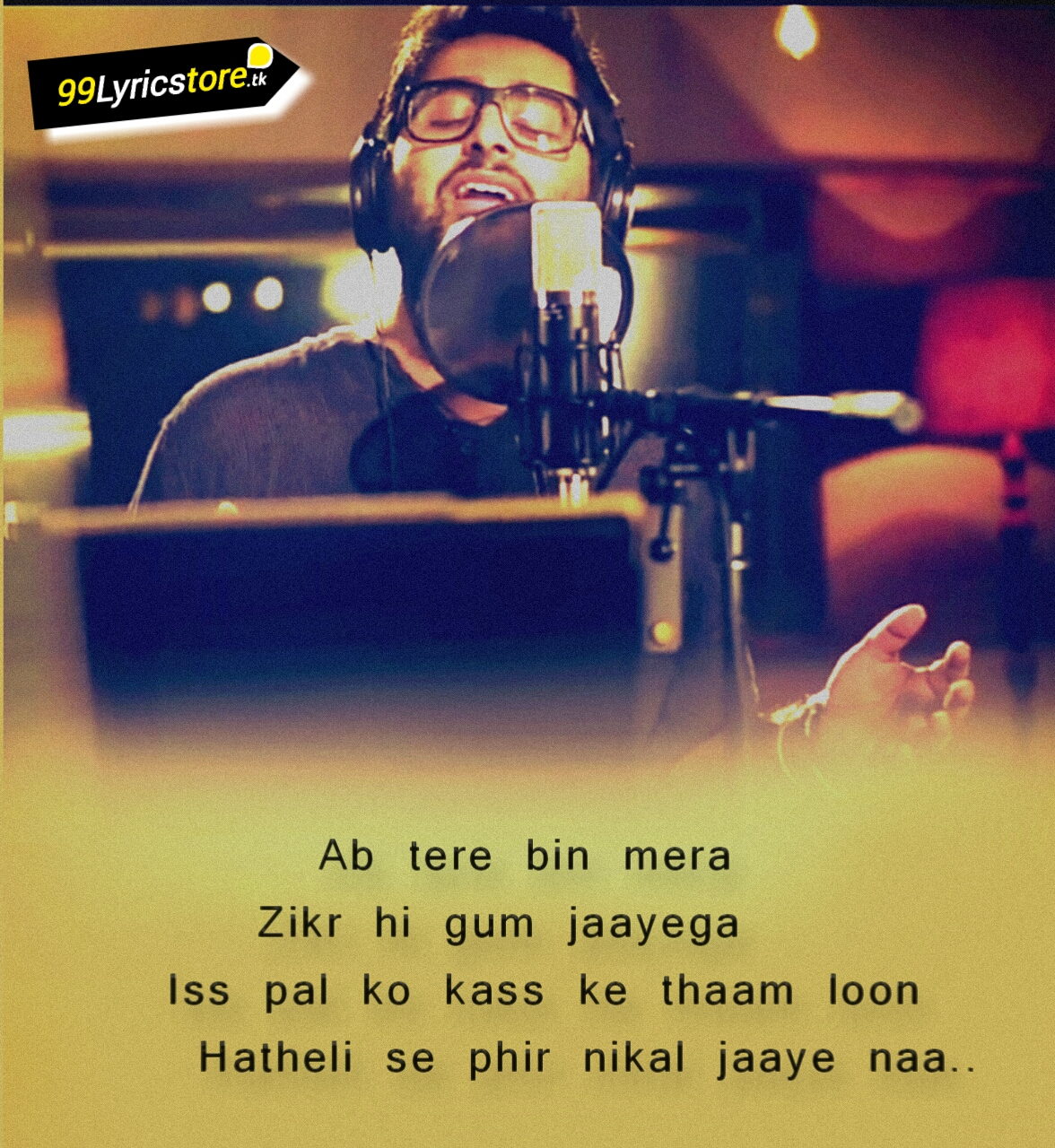 Best Arijit Singh images, Arijit Singh Song Lyrics, Top Bollywood Song Lyrics