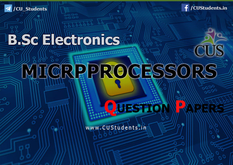 B.Sc Electronics Microprocessors Previous Question Papers