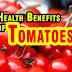 Interesting Health Benefits Of Tomatoes