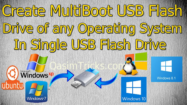 create multiboot sb flash drive - qasimtricks