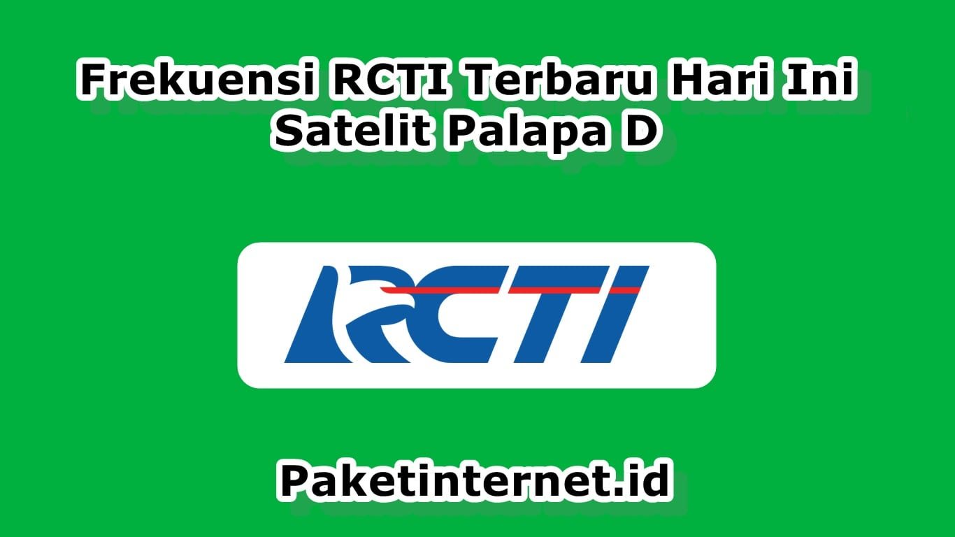 Frekuensi RCTI Satelit Palapa D