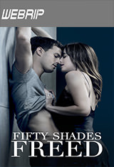 Fifty Shades Freed (2018) WEBRip Subtitulos Latino / ingles AC3 5.1