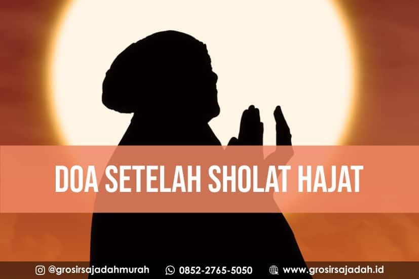 doa setelah sholat hajat, grosirsajadah.id, 0852-2765-5050