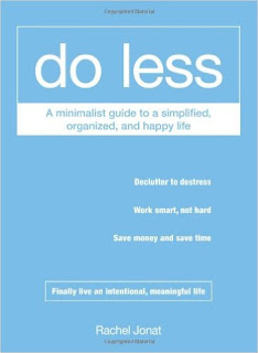 Do Less, Organizing Book, Rachel Jonat, Minimalist Book, College Reads, College Blogger, Lifestyle Blogger