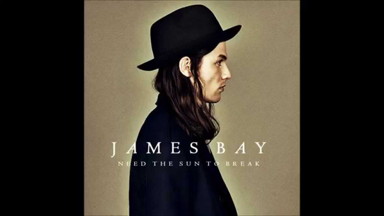 james bay need the sun to break free mp3 download