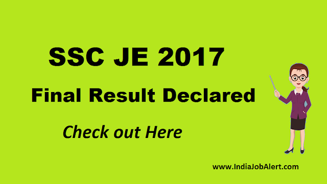 SSC JE 2017 final result declared || Check Out Here
