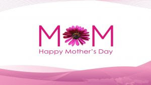 Mothers Day Pics And Quotes 2016 For Mother