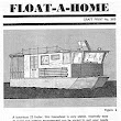 With the coming Floods I am thinking of building a House Boat.