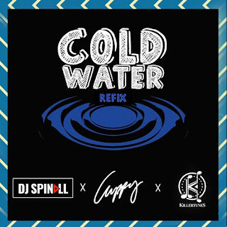 [Music] DJ Spinall X DJ Cuppy X Killertunes - Cold Water Refix