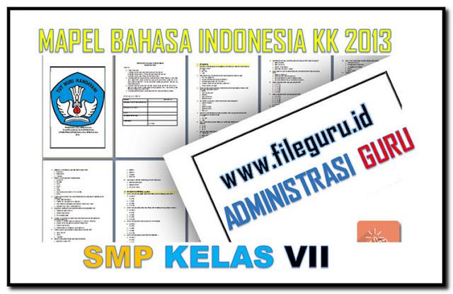 Administrasi Bahasa Indonesia SMP Kelas VII Kurikulum 2013 Terbaru