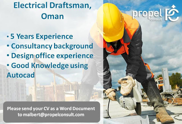 Electrical Jobs, Oman Jobs, Electrical Draftsman, Draftsman Jobs, Propel Consult Jobs,