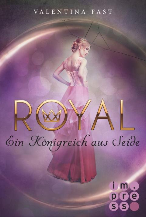 Royal - Ein Königreich aus Seide