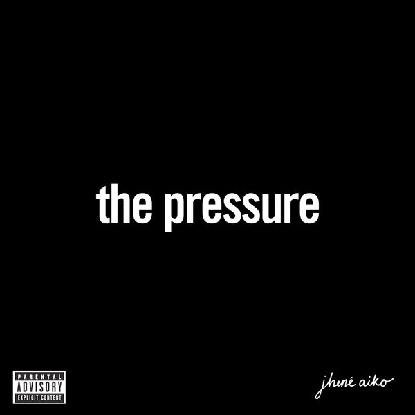 Jhene Aiko - The Pressure - Single Cover