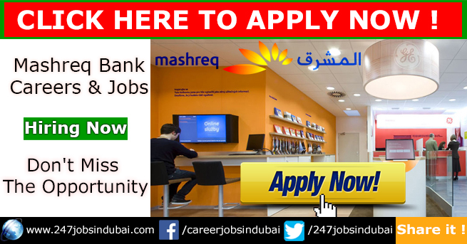 Staff Recruitment and Careers at Mashreq Bank Jobs