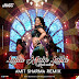 Laila Main Laila - Reloaded - Amit Sharma Remix